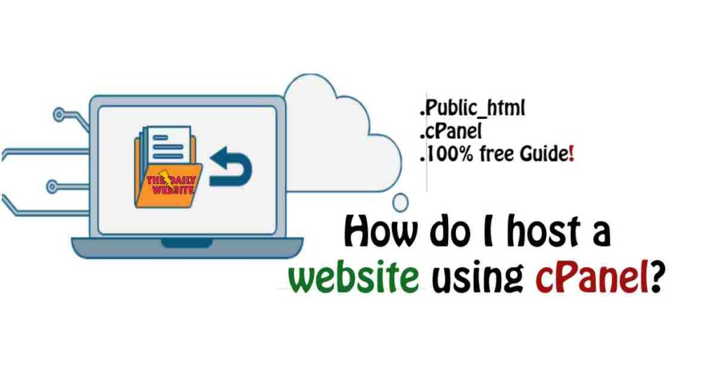 How do I host a website using cPanel?, Cpanel, FTP.