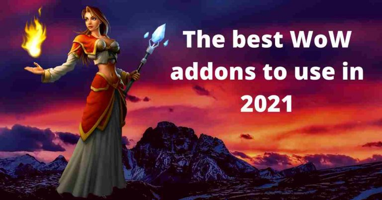 The best WoW addons to use in 2021 United States