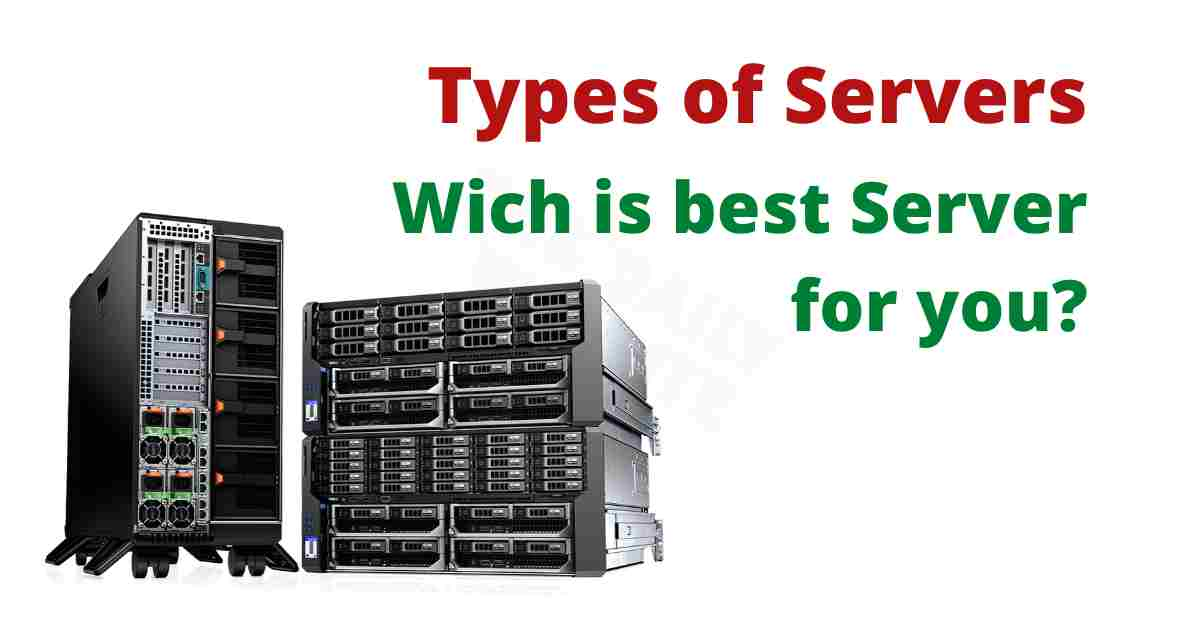 Types of servers 2021 - Server - Definition and details 100% Free
