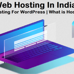 Best Web Hosting In India 2021 | Best Hosting For WordPress | What is Hosting
